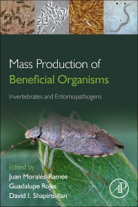 Mass Production of Beneficial Organisms - 1st Edition - ISBN: 9780123914538, 9780123914156