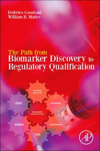 Cover image for The Path from Biomarker Discovery to Regulatory Qualification