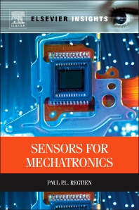 Sensors for Mechatronics, 1st Edition,Paul Regtien,ISBN9780123914972
