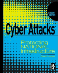 Cyber Attacks, 1st Edition,Edward Amoroso,ISBN9780123918550