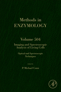 IMAGING AND SPECTROSCOPIC ANALYSIS OF LIVING CELLS, 1st Edition,P. Michael Conn,ISBN9780123918574