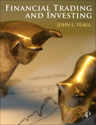 Financial Trading and Investing, 1st Edition,John Teall,ISBN9780123918802