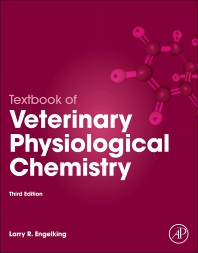 Textbook of Veterinary Physiological Chemistry - 3rd Edition - ISBN: 9780123919090, 9780123919106
