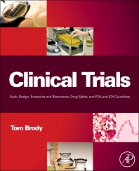 Clinical Trials, 1st Edition,Tom Brody,ISBN9780123919113