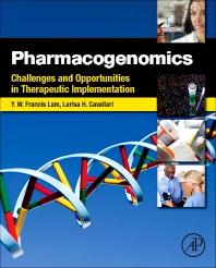 Pharmacogenomics, 1st Edition,Yui-Wing Francis Lam,Larisa Cavallari,ISBN9780123919182
