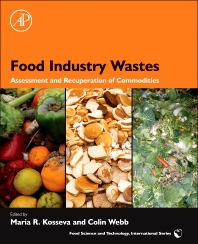 Food Industry Wastes - 1st Edition - ISBN: 9780123919212, 9780123919281