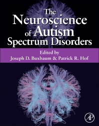 The Neuroscience of Autism Spectrum Disorders, 1st Edition,Joseph Buxbaum,Patrick Hof,ISBN9780123919243