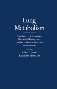 Lung Metabolism - 1st Edition - ISBN: 9780123922502, 9780323147415