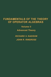 Fundamentals of the Theory of Operator Algebras. V2 - 1st Edition - ISBN: 9780123933027, 9780080874173