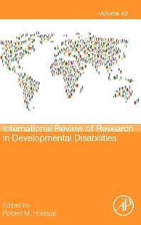 International Review of Research in Developmental Disabilities - 1st Edition - ISBN: 9780123942845, 9780123982711