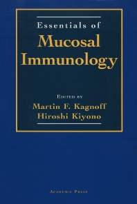 Essentials of Mucosal Immunology - 1st Edition - ISBN: 9780123943309, 9780080531243