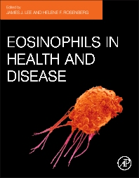 Eosinophils in Health and Disease - 1st Edition - ISBN: 9780123943859, 9780123946072