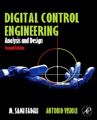 Digital Control Engineering, 2nd Edition,M. Sami Fadali,Antonio Visioli,ISBN9780123943910