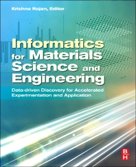 Cover image for Informatics for Materials Science and Engineering