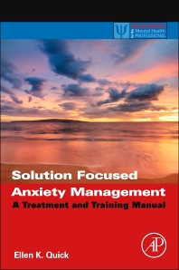 Cover image for Solution Focused Anxiety Management