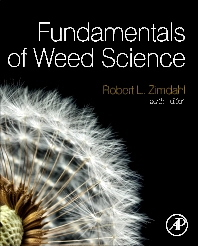 Fundamentals of Weed Science, 4th Edition,Robert L Zimdahl,ISBN9780123944269