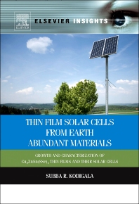 Thin Film Solar Cells From Earth Abundant Materials - 1st Edition - ISBN: 9780123944290, 9780123971821