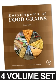 Encyclopedia of Food Grains, 2nd Edition,Colin W Wrigley,Jonathan Faubion,ISBN9780123944375