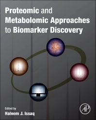 Proteomic and Metabolomic Approaches to Biomarker Discovery - 1st Edition - ISBN: 9780123944467, 9780123947956
