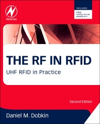 The RF in RFID, 2nd Edition,Daniel Dobkin,ISBN9780123945839