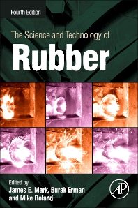 The Science and Technology of Rubber, 4th Edition,James Mark,Burak Erman,Mike Roland,ISBN9780123945846