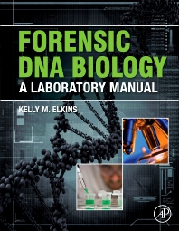 Cover image for Forensic DNA Biology