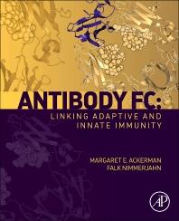 Antibody Fc: - 1st Edition - ISBN: 9780123948021, 9780123948182