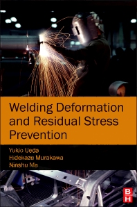 Welding Deformation and Residual Stress Prevention, 1st Edition,Yukio Ueda,ISBN9780123948045