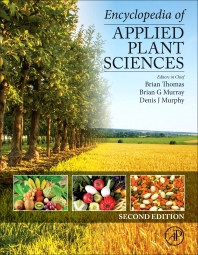 Encyclopedia of Applied Plant Sciences - 2nd Edition - ISBN: 9780123948076, 9780123948083