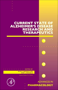 Current State of Alzheimer's Disease Research and Therapeutics, 1st Edition,Mary Lou Michaelis,Elias K. Michaelis,ISBN9780123948168