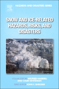 Cover image for Snow and Ice-Related Hazards, Risks, and Disasters