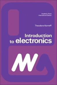 Introduction to Electronics - 1st Edition - ISBN: 9780123955029, 9780323146142