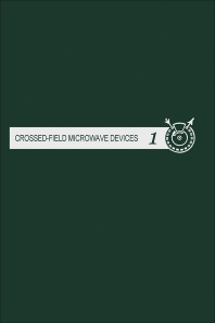 Crossed-field Microwave Devices V3 - 1st Edition - ISBN: 9780123955548, 9780323143653