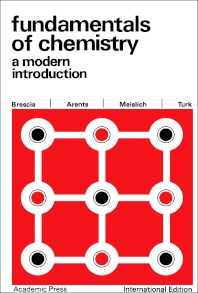 Fundamentals of Chemistry: A Modern Introduction (1966) - 1st Edition - ISBN: 9780123955821, 9780323142311