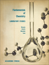 Fundamentals of Chemistry Laboratory Studies - 1st Edition - ISBN: 9780123955838, 9780323155748