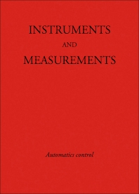 Instruments and Measurements - 1st Edition - ISBN: 9780123956071, 9780323160421