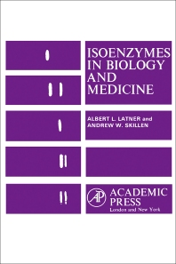 Isoenzymes In Biology and Medicine - 1st Edition - ISBN: 9780123956149, 9780323156943