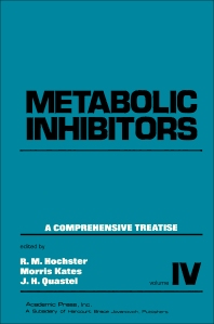 Metabolic Inhibitors V4 - 1st Edition - ISBN: 9780123956255, 9780323147071