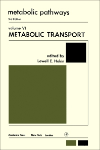 Metabolic Transport - 1st Edition - ISBN: 9780123956262, 9780323142977