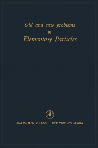 Cover image for Old and New Problems in Elementary Particles