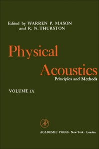 Physical Acoustics V9 - 1st Edition - ISBN: 9780123956705, 9780323156677