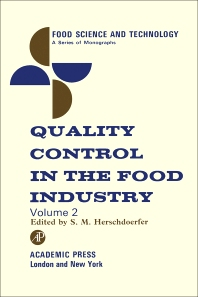 Quality Control in the Food Industry V2 - 1st Edition - ISBN: 9780123956859, 9780323149655