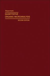 Quantitative Organic Microanalysis - 2nd Edition - ISBN: 9780123956866, 9780323161367