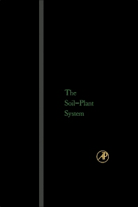 The Soil- Plant System - 1st Edition - ISBN: 9780123957283, 9780323153768