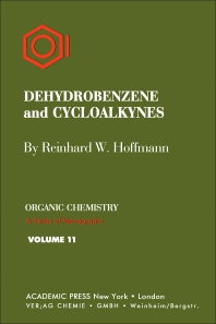 Dehydrobenzene and Cycloalkynes - 1st Edition - ISBN: 9780123957535, 9780323162807