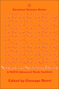 Network and Switching Theory - 1st Edition - ISBN: 9780123957672, 9780323163316