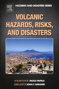 Cover image for Volcanic Hazards, Risks and Disasters