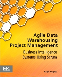 Cover image for Agile Data Warehousing Project Management