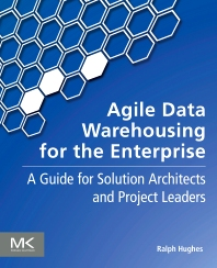 Cover image for Agile Data Warehousing for the Enterprise