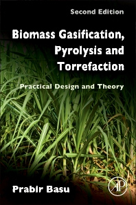 Biomass Gasification, Pyrolysis and Torrefaction, 2nd Edition,Prabir Basu,ISBN9780123964885